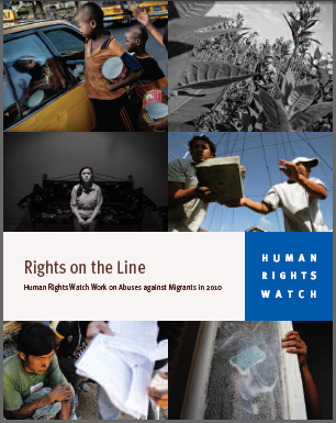 Rights on the Line - Human Rights Watch Work on Abuses against Migrants in 2010